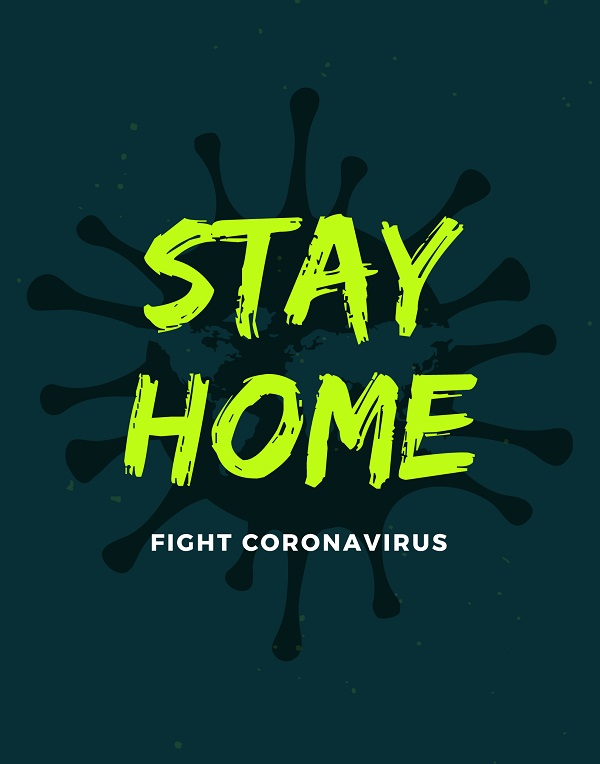 Stay Home Fight Coronavirus