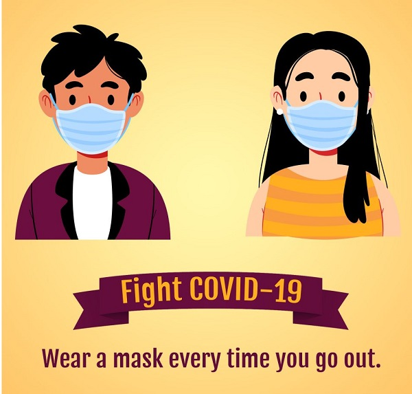 Wear mask every time you go out.